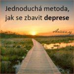 Jednoduchá metoda, jak se zbavit deprese
