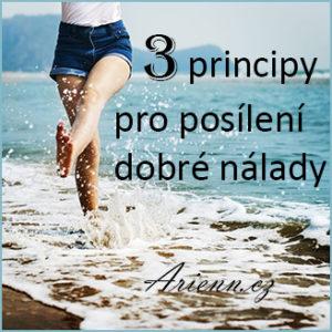 Tři principy pro posílení dobré nálady