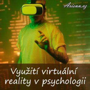 Využití virtuální reality v psychologii